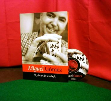 El Placer de la Magia by Miguel Gomez ( Video + PDF )